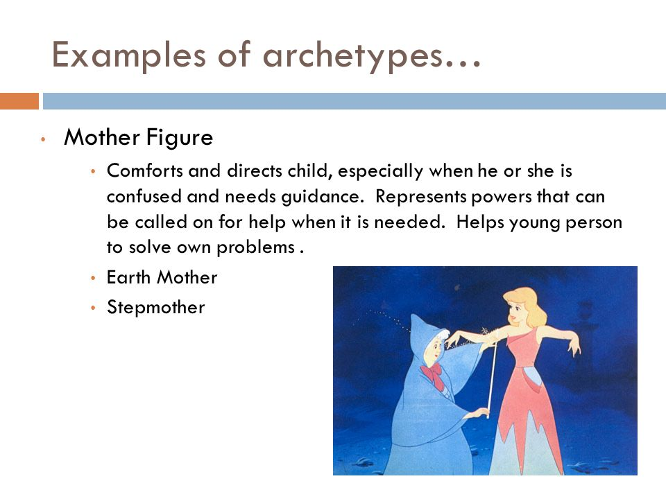 which is a good example of an archetype
